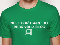 no i dont want to read your blog